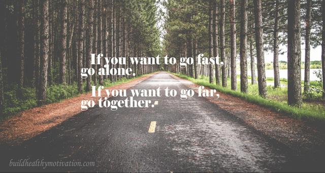 """Kỹ năng lãnh đạo: """"Muốn đi nhanh, hãy đi một mình. Muốn đi xa, hãy đi cùng nhau."""""""
